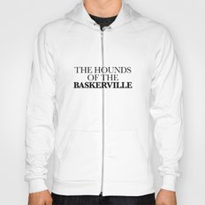 THE HOUNDS OF THE BASKERVILLE Hoody