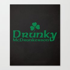 Drunky McDrunkerson Funn… Canvas Print
