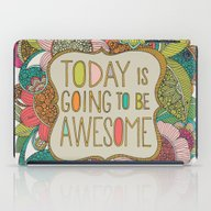 Today Is Going To Be Awe… iPad Case