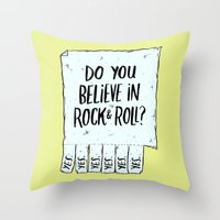 Believe in Rock & Roll Throw Pillow