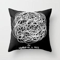 I'm a Mess Throw Pillow