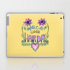 Have a Good Hair Day Laptop & iPad Skin