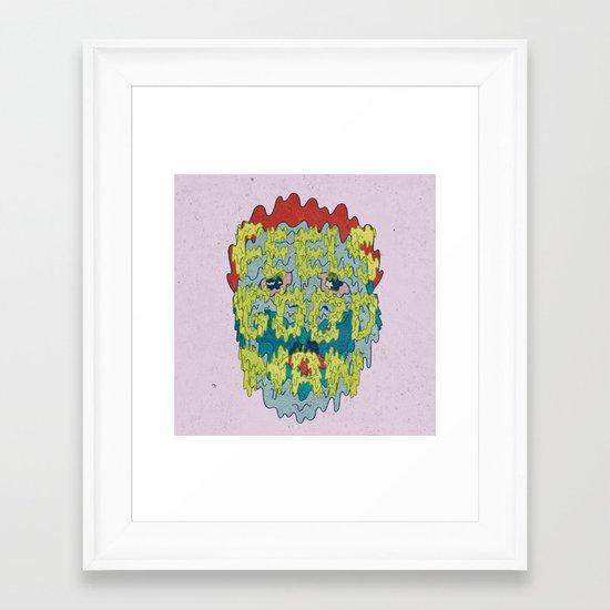 FEELS GOOD MAN Framed Art Print