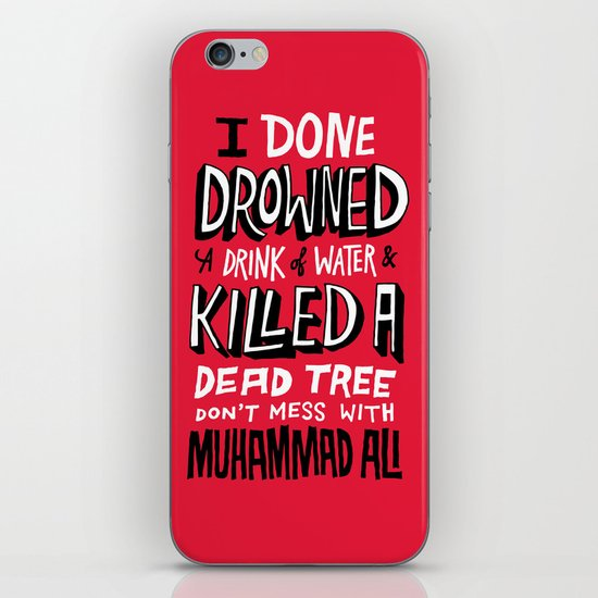 Muhammad Ali: Drowned a Drink of Water iPhone & iPod Skin