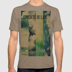 CREATE IS LIFE Mens Fitted Tee Tri-Coffee SMALL