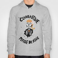 Oh, Clementine please be mine... Hoody