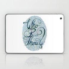 Who R Thou? Laptop & iPad Skin