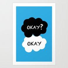 TFIOS - Okay Art Print