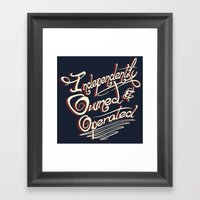 Independently Owned & Op… Framed Art Print