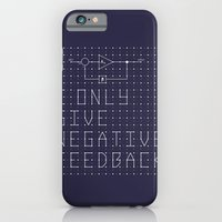 iPhone & iPod Case featuring I only give negative Feedback by Tshirtbaba