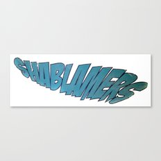 shablamers Canvas Print