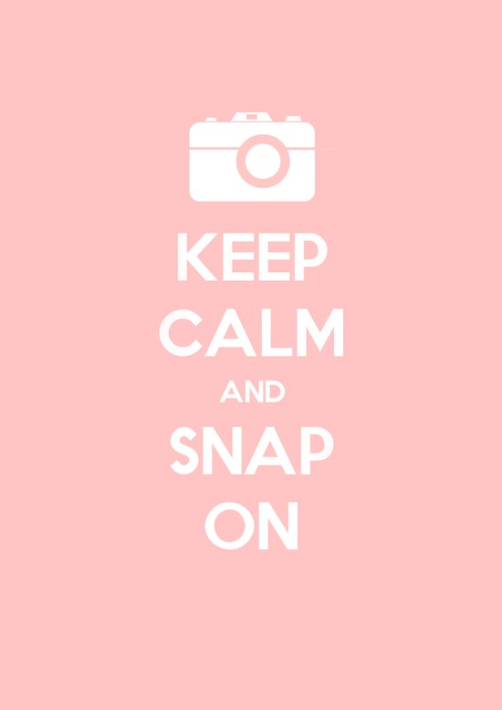 Keep Calm and Snap On Art Print