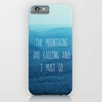 The Mountains Are Calling And I Must Go iPhone 6 Slim Case