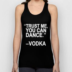 Trust Me, You Can Dance. Unisex Tank Top