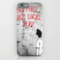 iPhone & iPod Case featuring Support your local team by The Voetbal Factory