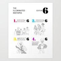 The Illuminated Mixtapes… Art Print
