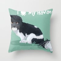 I Love My Havanese Throw Pillow