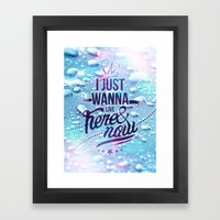 Here and now Framed Art Print