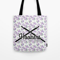 hookers do it one handed funny crochet Tote Bag