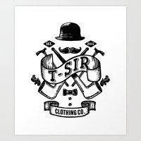 T-Sir Clothing Co. Art Print