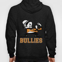 Bullies of Broad Street  Hoody