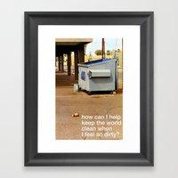 My Soul Is A Dumpster Framed Art Print