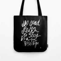 GOOD REASONS Tote Bag