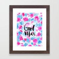 Good Vibes [Collaboratio… Framed Art Print