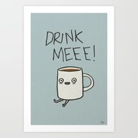 Drink Me Coffee Art Print