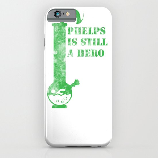 Phelps is a still a hero iPhone & iPod Case