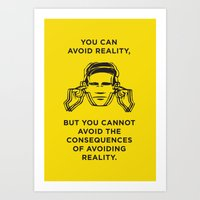 Avoiding reality Art Print