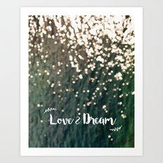 Love & Dream Art Print