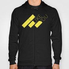 I Like You Graphik: Yellow Type Hoody