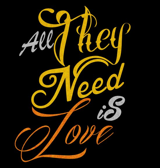 All They Need Is Love Art Print