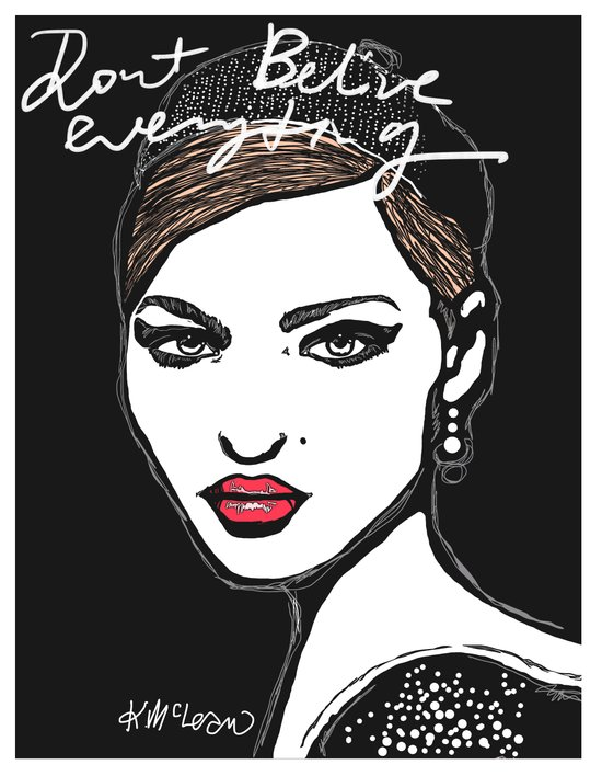 Don't believe everything  Art Print