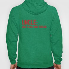 Uncle Like A Dad Funny Q… Hoody