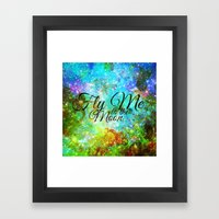 FLY ME TO THE MOON, REVI… Framed Art Print