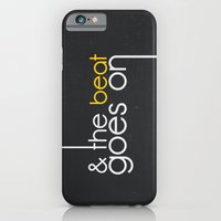 & The Beat Goes On iPhone 6 Slim Case