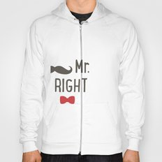 Mr right Hoody