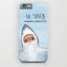 Mr. Shark Insurance Broker Ltd. Slim Case iPhone 6s