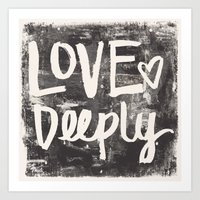 Love Deeply Art Print