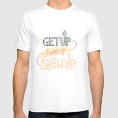 Get up. Dress Up. Show Up. Motivational Quote, Hand Lettered Mens Fitted Tee SMALL White