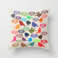 Birdsong_Gosh Quotes by Garima & Rachel Throw Pillow