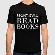 Fight Evil. Read Books. Mens Fitted Tee Black SMALL