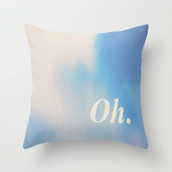Oh. Lightness Throw Pillow