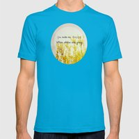 You Make Me Happy When Skies Are Gray Mens Fitted Tee Teal SMALL
