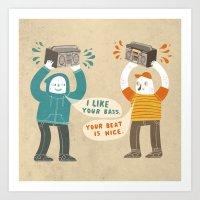 I Like Your Bass Art Print