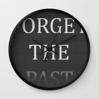 FORGET THE PAST Wall Clock