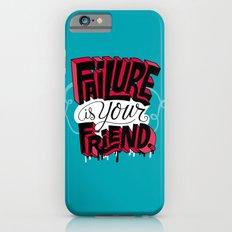 Failure is your Friend iPhone 6s Slim Case