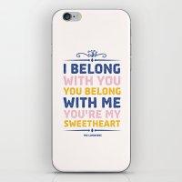 I Belong With You iPhone & iPod Skin